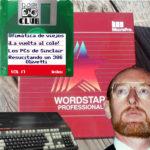 MS-DOS CLUB – Vol 17 – La vuelta al cole, ofimática de viejos y los PCs de Sinclair